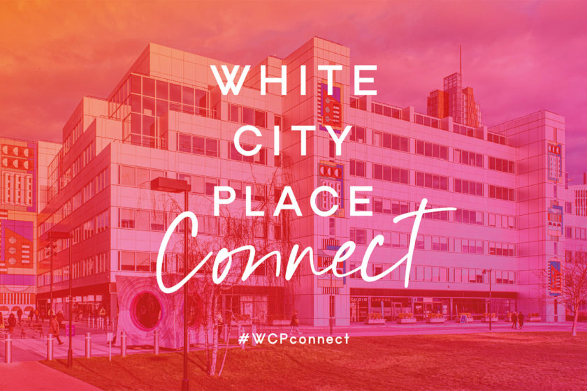 New Community Channel White City Place Connect Launches