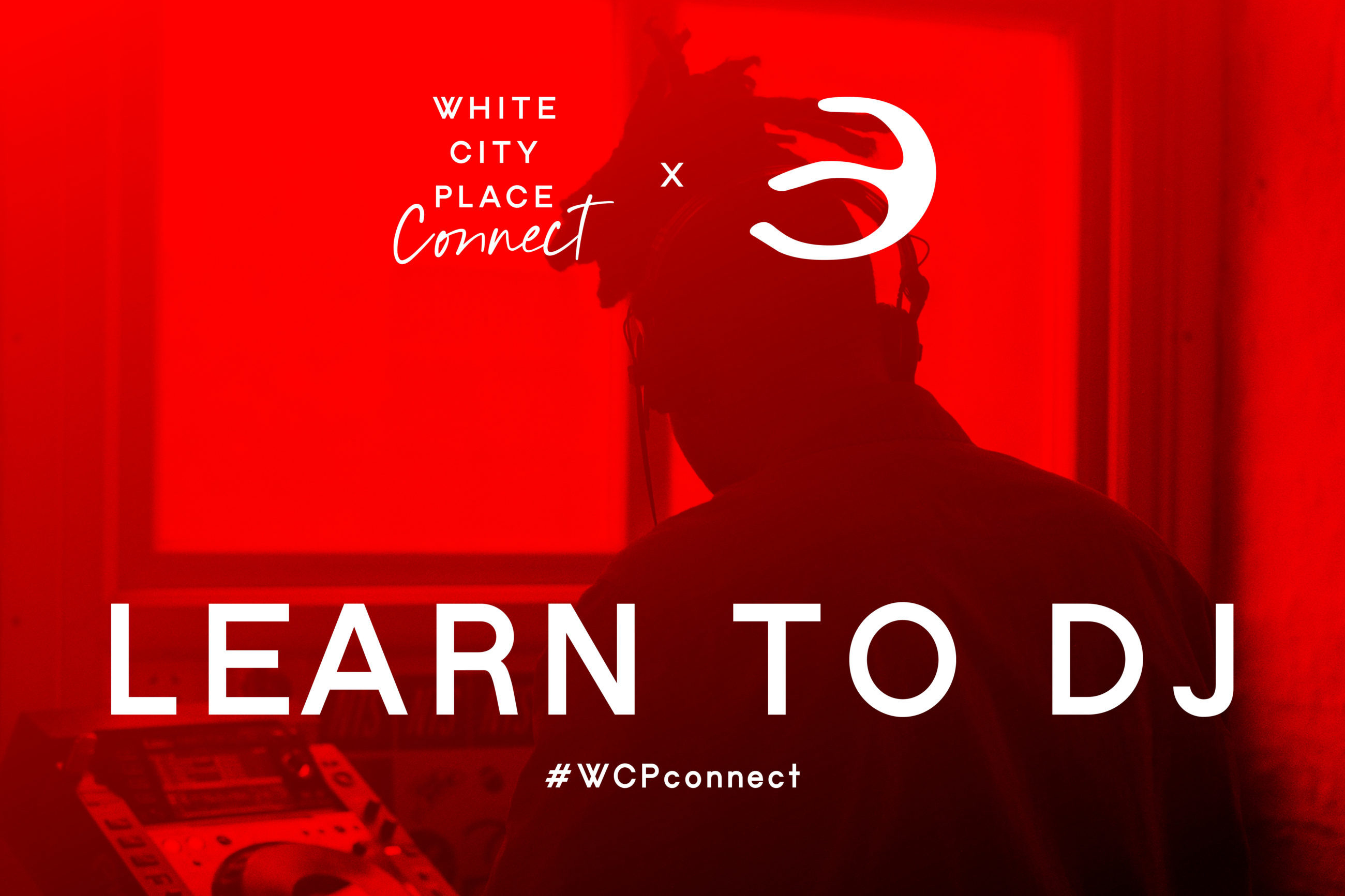 White City Place Connect: Learn to DJ Feature Image